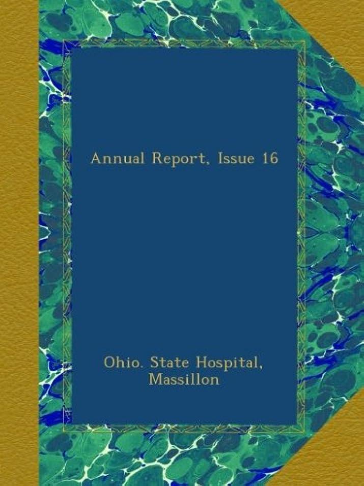 前投薬謝罪手入れAnnual Report, Issue 16