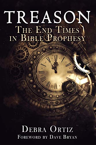Treason: The End Times in Bible Prophesy