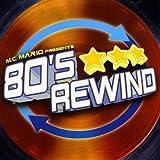 80's Rewind von MC Mario