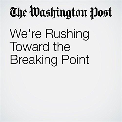 We're Rushing Toward the Breaking Point copertina