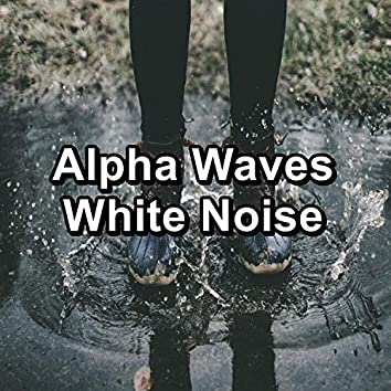 Alpha Waves White Noise