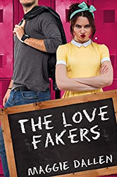 The Love Fakers (Love Quiz Book 1) by [Maggie Dallen]