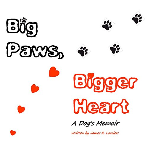Big Paws, Bigger Heart: A Dog's Memoir audiobook cover art