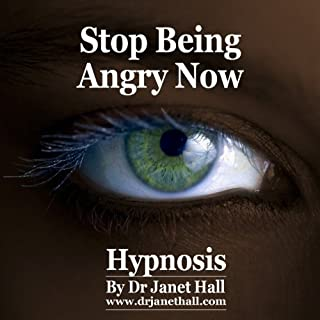 Stop Being Angry Now (Hypnosis) cover art