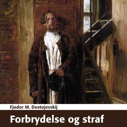 Forbrydelse og straf [Crime and Punishment] audiobook cover art