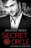 Secret Circle - Geheime Sehnsucht (Teil 1)