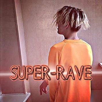 Super Rave