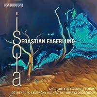 ファーゲルルンド:オーケストラ曲集 - イソラ 他 (Sebastian Fagerlund - Isola) [Hybrid SACD]