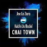Jee Le Zara / Kabhi Jo Badal