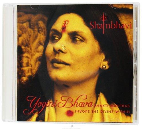 Yogini Bhava: Shakti Mantras Invoke the Divine Within