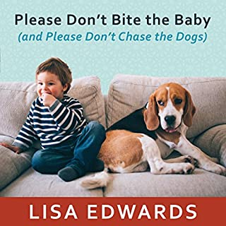 Please Don't Bite the Baby (and Please Don't Chase the Dogs) cover art