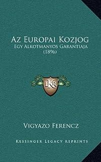 AZ Europai Kozjog: Egy Alkotmanyos Garantiaja (1896)