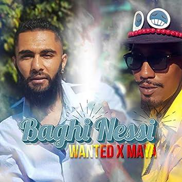 Baghi Nessi (feat. Maya)