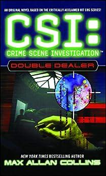 Double Dealer (CSI: CRIME SCENE INVESTIGATION) by [Max Allan Collins]