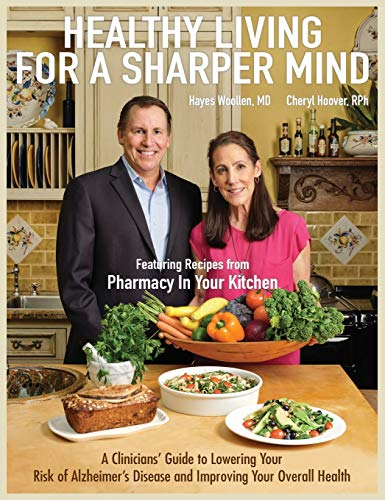 Compare Textbook Prices for Healthy Living for a Sharper Mind  ISBN 9780999430293 by Woollen, Hayes,Hoover, Cheryl