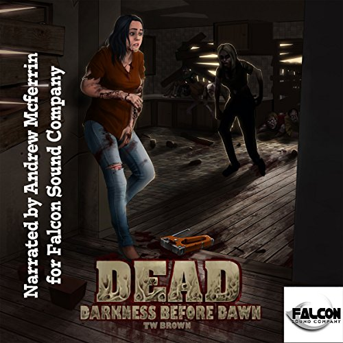 Dead: Darkness Before Dawn  audiobook cover art