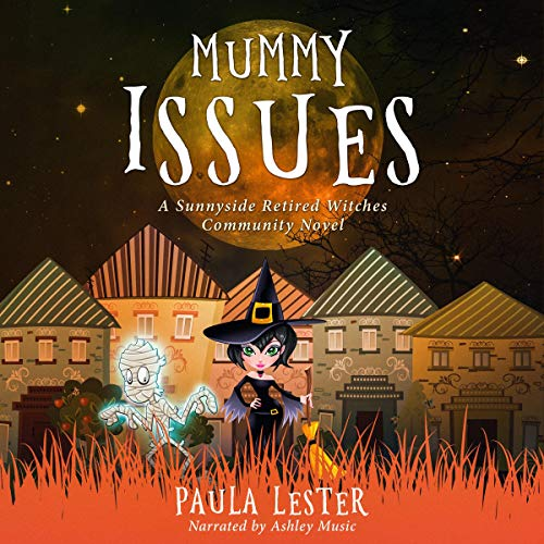 Mummy Issues Audiobook By Paula Lester cover art