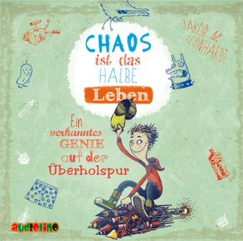 Chaos ist das halbe Leben Titelbild