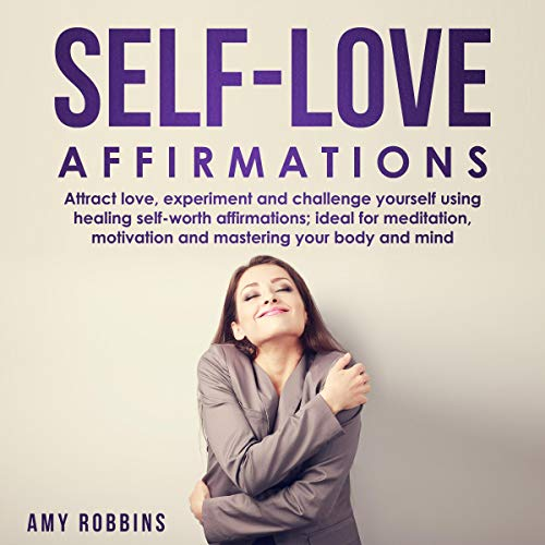 Self-Love Affirmations     Attract Love, Experiment and Challenge Yourself Using Healing Self-Worth Affirmations; Ideal for Meditation, Motivation and Mastering Your Body and Mind              By:                                                                                                                                 Amy Robbins                               Narrated by:                                                                                                                                 Mel Kaiser                      Length: 5 hrs and 50 mins     Not rated yet     Overall 0.0