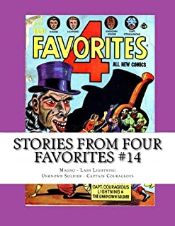 Stories From Four Favorites #14: Magno - Lash Lightning - Unknown Soldier - Captain Courageous