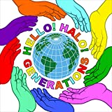HELLO! HALO! / GENERATIONS from EXILE TRIBE