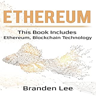 Ethereum: This Book Includes - Ethereum, Blockchain Technology audiobook cover art