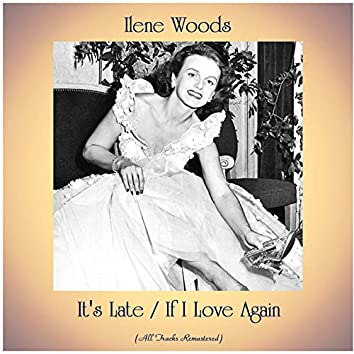 It's Late / If I Love Again (Remastered 2020)
