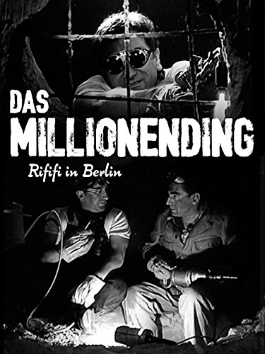 Das Millionending: Rififi in Berlin