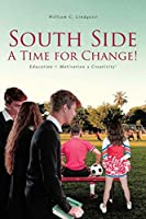 South Side: A Time for Change!