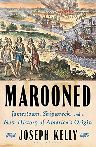 Image of Marooned: Jamestown, Shipwreck, and a New History of America's Origin