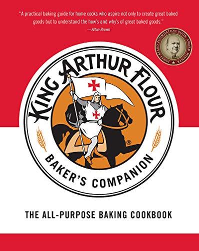 The King Arthur Flour Baker's Companion: The All-Purpose Baking Cookbook A James Beard Award Winner (King Arthur Flour Cookbooks)