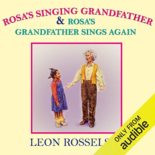 Rosa's Singing Grandfather & Grandfather Sings Again cover art