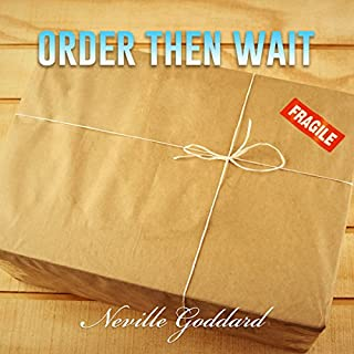 Order - Then Wait: Neville Goddard Lectures cover art
