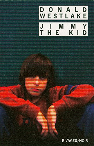 Jimmy the Kid (Rivages Noir t. 554)