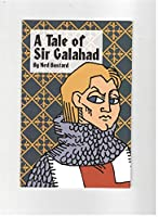 A Tale of Sir Galahad (Phonics Museum, Volume 21) 1930710402 Book Cover
