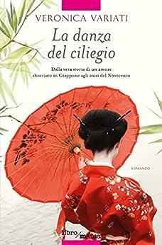 La danza del ciliegio, Veronica Variati, Libromania