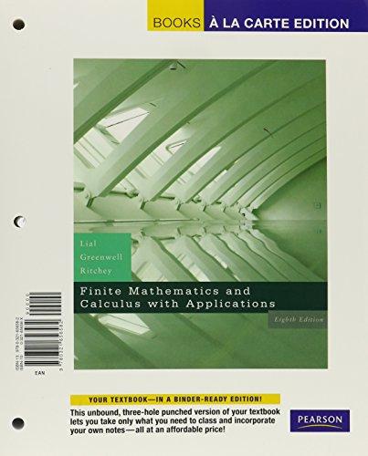 Finite Mathematics and Calculus Plus Applications, Books a la Carte Plus MyMathLab/MyStatLab Student Access Kit (8th Edi