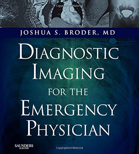 Diagnostic Imaging for the Emergency Physician: Expert Consult - Online and Print