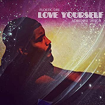 Love Yourself (feat. Adrienne Taylor)