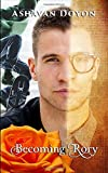 Becoming Rory (College Rose Romances)