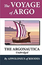 The Voyage of Argo: The Argonautica (Unabridged) by Apollonius of Rhodes (2009-10-09)