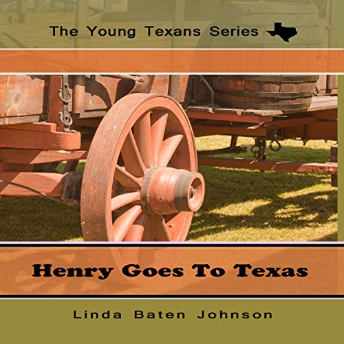 Henry Goes to Texas audiobook cover art
