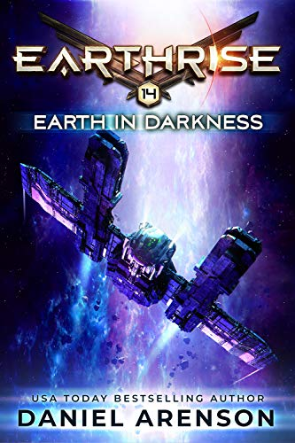 Earth in Darkness (Earthrise Book 14)