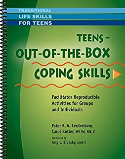 Teens - Out-of-the-Box Coping Skills - Facilitator Reproducible Activities for Groups and Individuals (Transitional Life Skills for Teens Series)