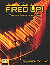 Fired Up! Teacher Duets: Level One