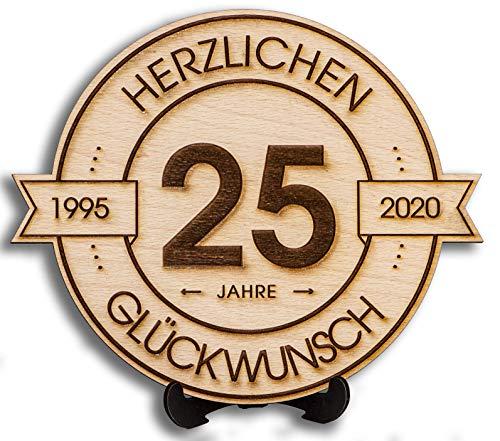 DARO Design - Holzscheibe graviert - 25 Jahre - Größe 20cm- Geschenk zum Jubiläum, 25 Geburtstag, Jahrestag - Herzlichen Glückwunsch