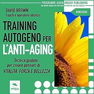 Training autogeno per l'anti-aging copertina