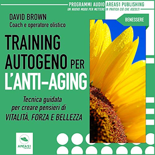 Training autogeno per l'anti-aging audiobook cover art