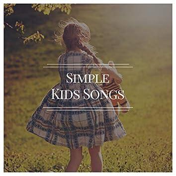 # Simple Kids Songs