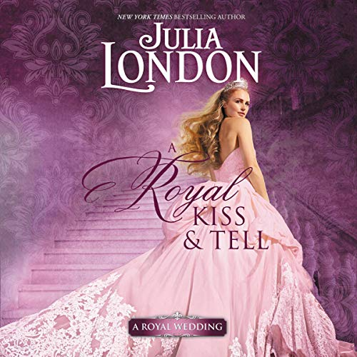 A Royal Kiss & Tell audiobook cover art